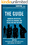 The Guide: Managing Douchebags, Recruiting Wingman, and Attracting Who You Want (English Edition)
