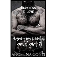 DARKNESS & LOVE: Have you been a good girl? (German Edition)