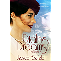Dialing Dreams (The Sweethearts & Jazz Nights Series of Sweet Historical Romance Book 1) (English Edition)