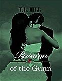 Passion Of The Gunn (The Gunn Trilogy Book 2)