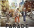 PARADE(初回生産限定盤A)(Blu-ray Disc付)