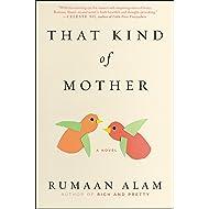 That Kind of Mother: A Novel