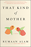 That Kind of Mother: A Novel
