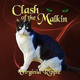 Clash of the Malkin: War of the Malkin Novella Series, Book 3