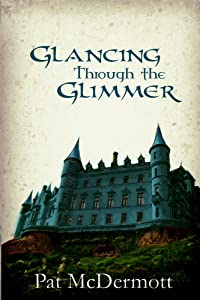 Glancing Through the Glimmer: The Glimmer Books