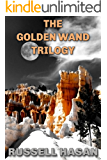 The Golden Wand Trilogy