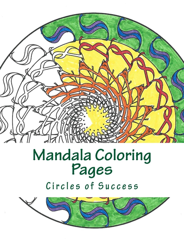 Amazon.com: Mantra Mandalas Coloring Pages: Circles of Success ...