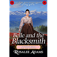 Belle and the Blacksmith: Historical Western Romance (Wedding Bells for the Widows Book 2)