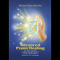 Advanced Pranic Healing (English Edition)