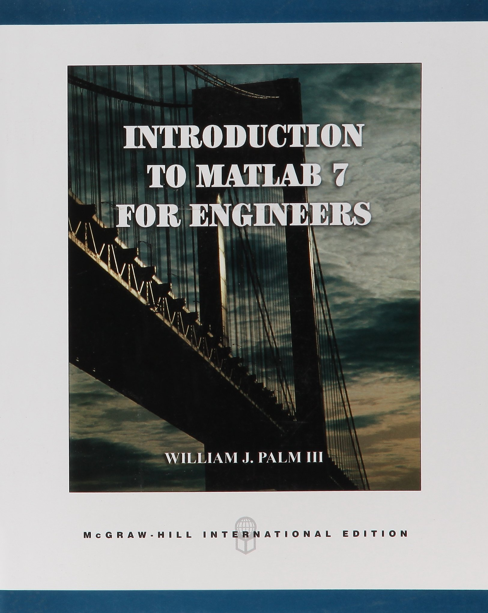 Introduction to Matlab 7 for Engineers: Amazon.co.uk: William J Palm Iii:  9780071232623: Books
