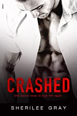 Crashed (Axle Alley Vipers) Kindle Edition
