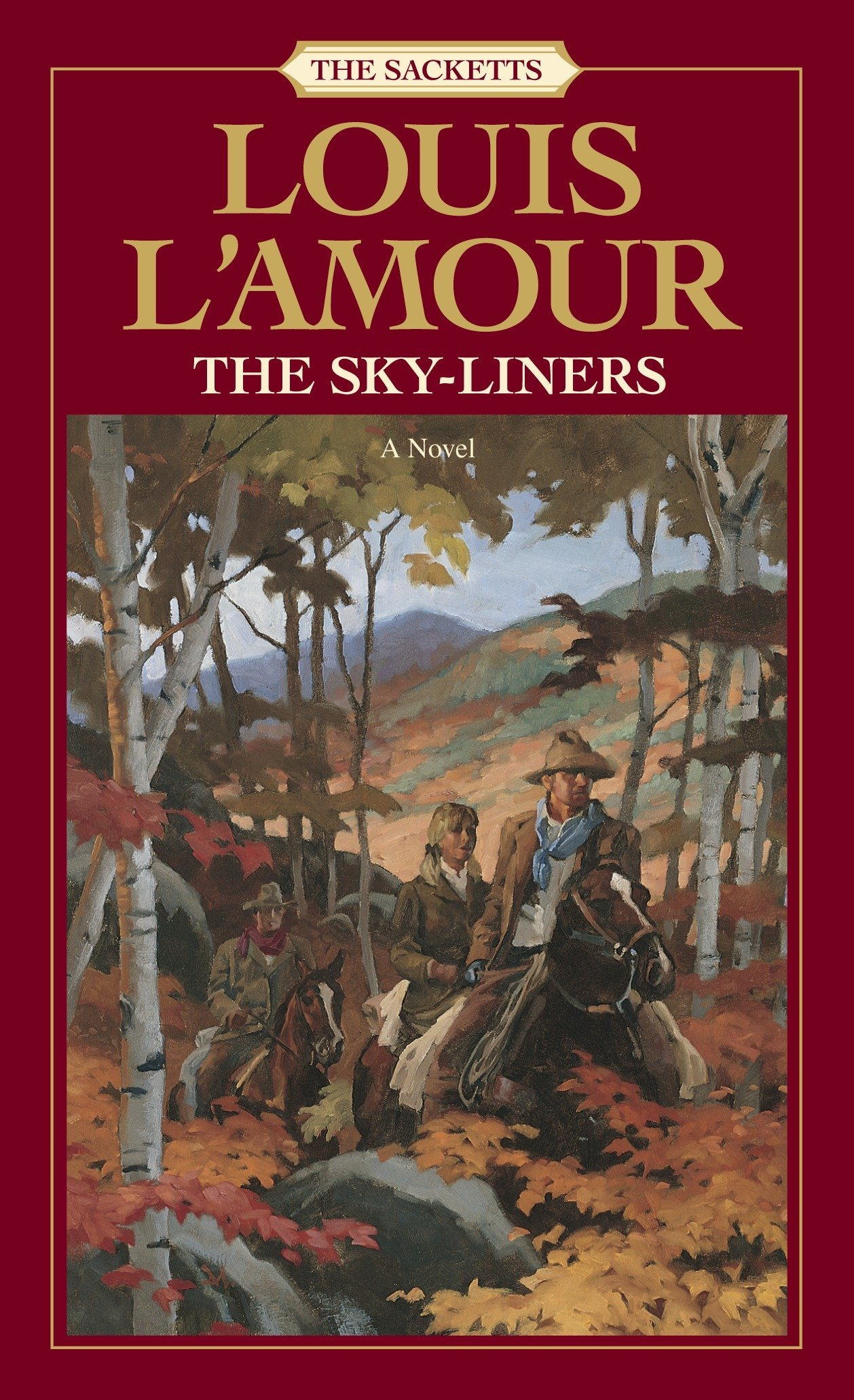 Amazon.com: The Sky-Liners: The Sacketts (9780553276879): L'Amour, Louis:  Books