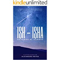 Ish - Isha: Hagamos al hombre