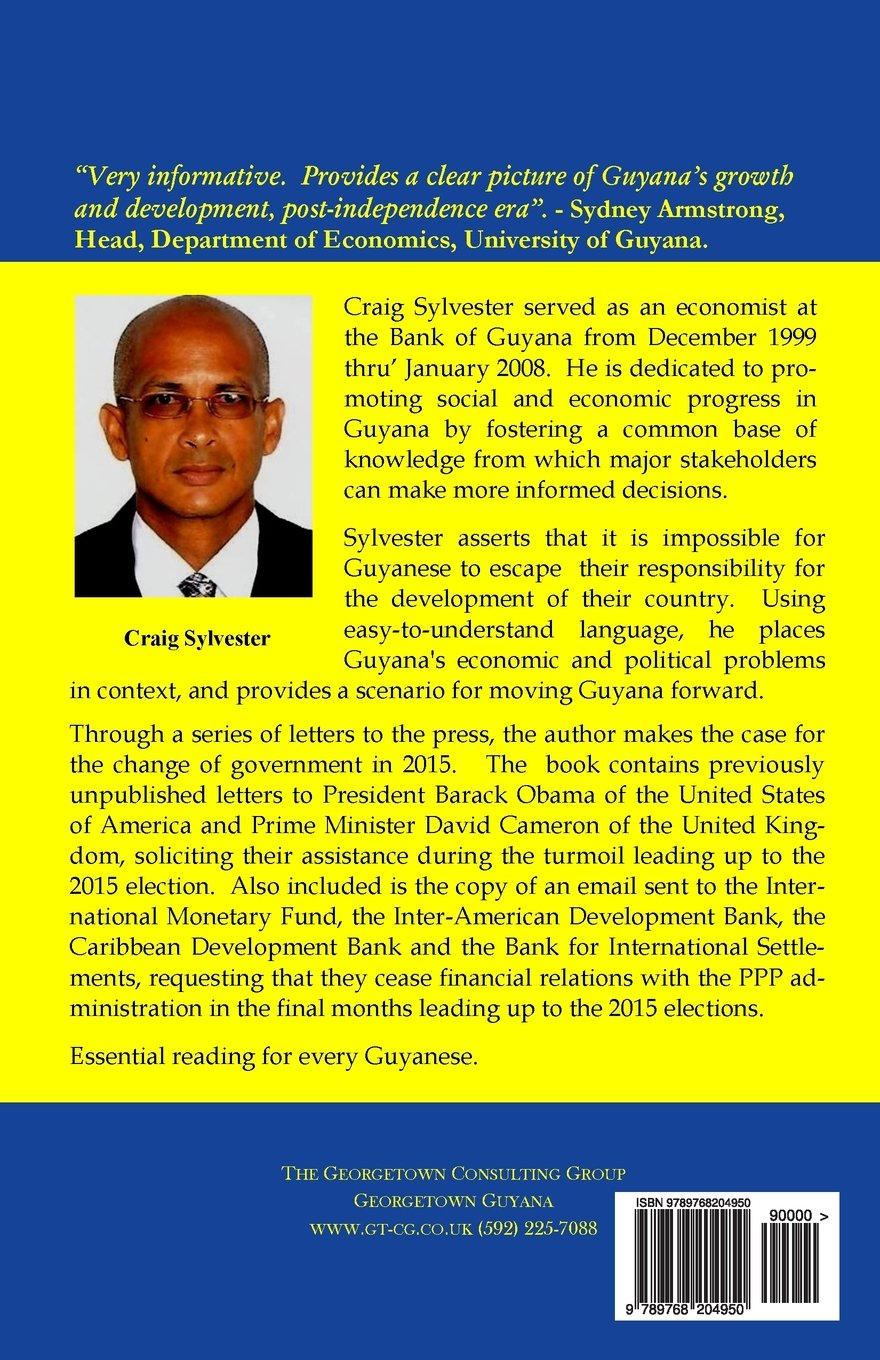 9f2f14a6b0 Bringing Guyana Into The 21st Century  Craig Sylvester  9789768204950   Amazon.com  Books
