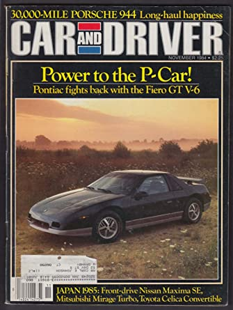 CAR & DRIVER 1985 Pontiac Fiero GT Oldsmobile Calais Porsche 944 tests 11 1984 at Amazons Entertainment Collectibles Store