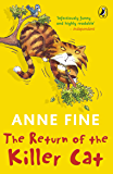 The Return of the Killer Cat (The Killer Cat Series Book 2)