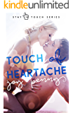 Touch of Heartache (Stay in Touch Book 2)