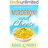 Murderoni and Cheese (A Sunny Side Up Cozy Mystery Book 4)