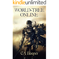World-Tree Online (World-Tree Trilogy Book 1)