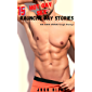 Gay Sex Short Stories Collection: Daddy Taboo Rough Ganged Straight to Gay First Time Group Menage M/M MMM Men Fantasy…