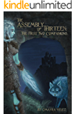 The Assembly of Thirteen: The First Two Companions (English Edition)