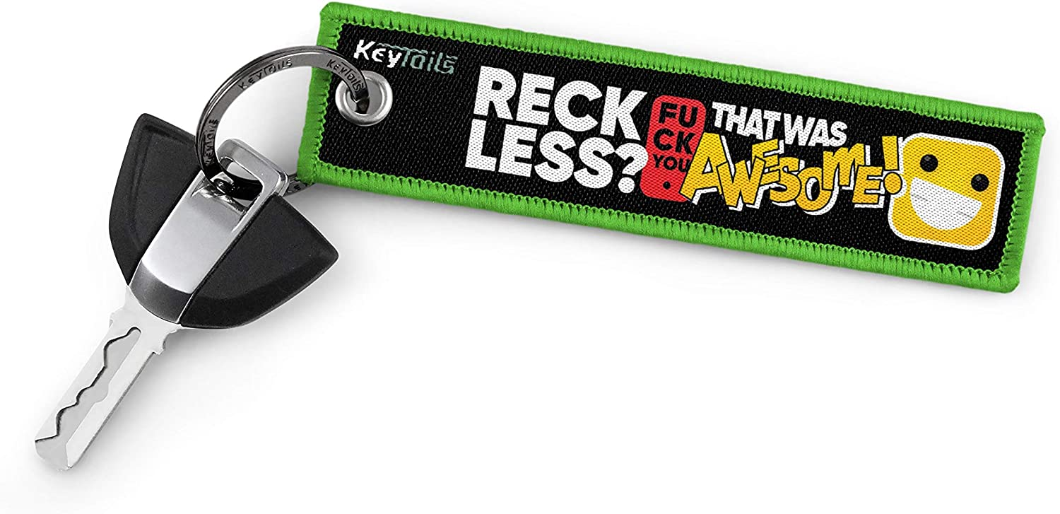 Trucks ATV Motorcycle Premium Quality Key Tag for Cars Sportbike KEYTAILS Keychains Scooters UTV Reckless? F U That was Awesome!