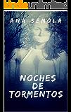 Noches De Tormentos (Saga Oscura Condena nº 3)