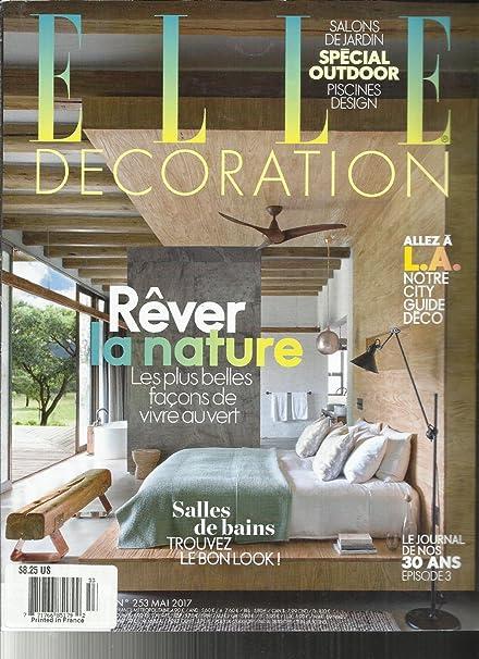 Amazon.com: ELLE DECORATION MAGAZINE, FRENCH EDITION MAI, 2017 NO ...