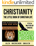 Christianity: The Little Book of Christian Life