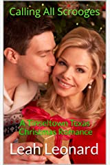 Calling All Scrooges: A Tinseltown Texas Christmas Romance Kindle Edition
