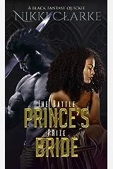 The Battle Prince's Prize Bride Kindle Edition