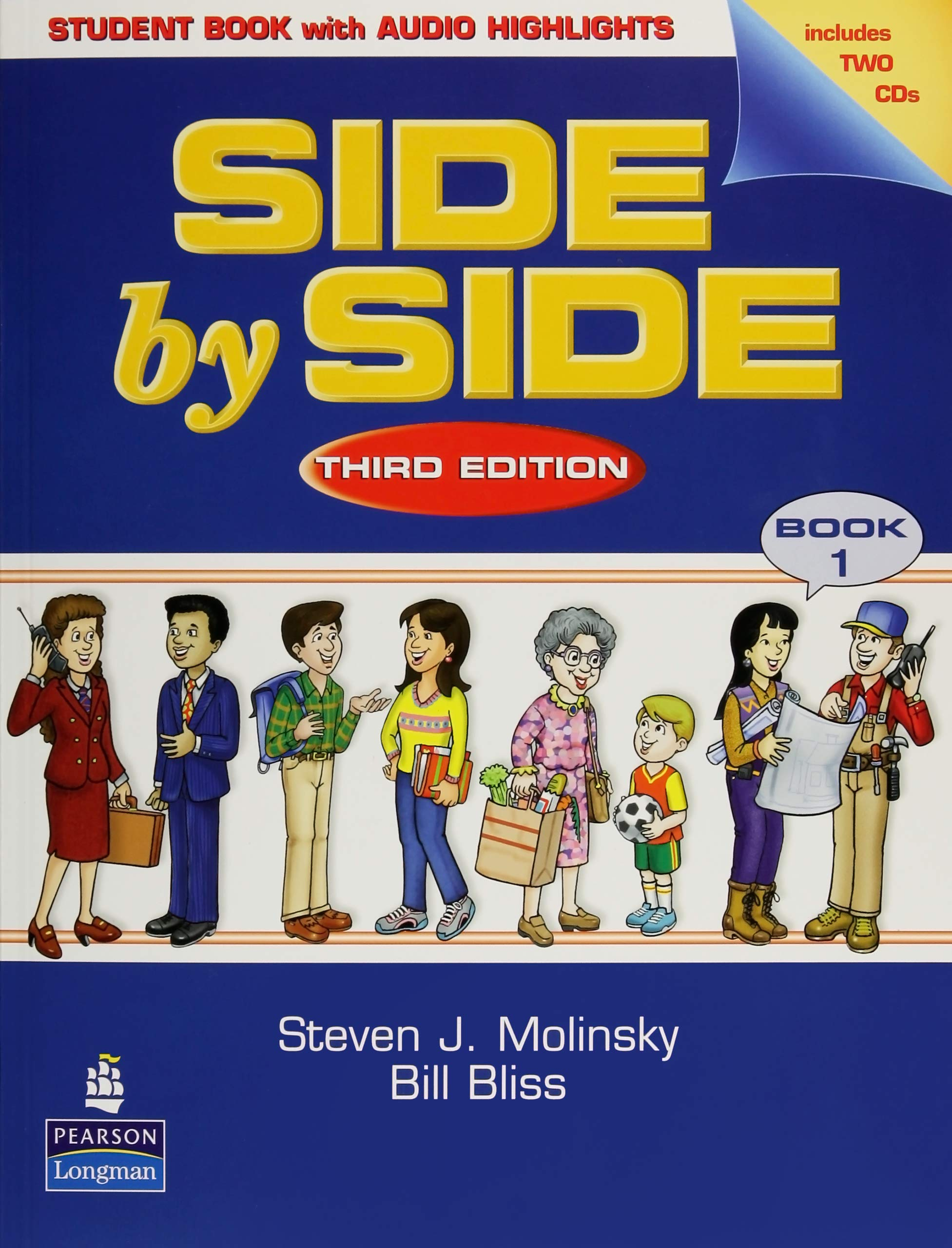 Side by Side 1 Student Book 1 w/ Student Audio CD Highlights: Steven J.  Molinsky, Bill Bliss: 9780131119598: Foreign Languages: Amazon Canada