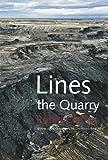 Lines the Quarry