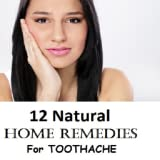 12 Natural Home Remedies for Toothache