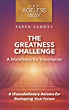 The Greatness Challenge: A Manifesto for Visionaries