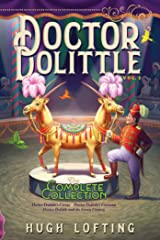 Doctor Dolittle The Complete Collection, Vol. 2: Doctor Dolittle's Circus; Doctor Dolittle's Caravan; Doctor Dolittle and the Green Canary Kindle Edition