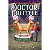 Doctor Dolittle The Complete Collection, Vol. 2: Doctor Dolittle's Circus; Doctor Dolittle's Caravan; Doctor Dolittle and the
