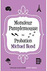 Monsieur Pamplemousse on Probation: The charming crime caper (Monsieur Pamplemousse Series) Kindle Edition