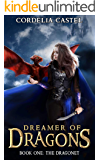 The Dragonet (Dreamer of Dragons Book 1)