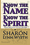 Know the Name; Know the Spirit: Discover Your Contract with God in Your Name