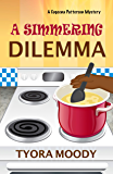A Simmering Dilemma (Eugeena Patterson Mysteries Book 4)