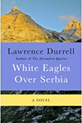 White Eagles Over Serbia: A Novel Kindle Edition