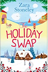 The Holiday Swap: The perfect feel good romance for fans of the Christmas movie The Holiday Kindle Edition