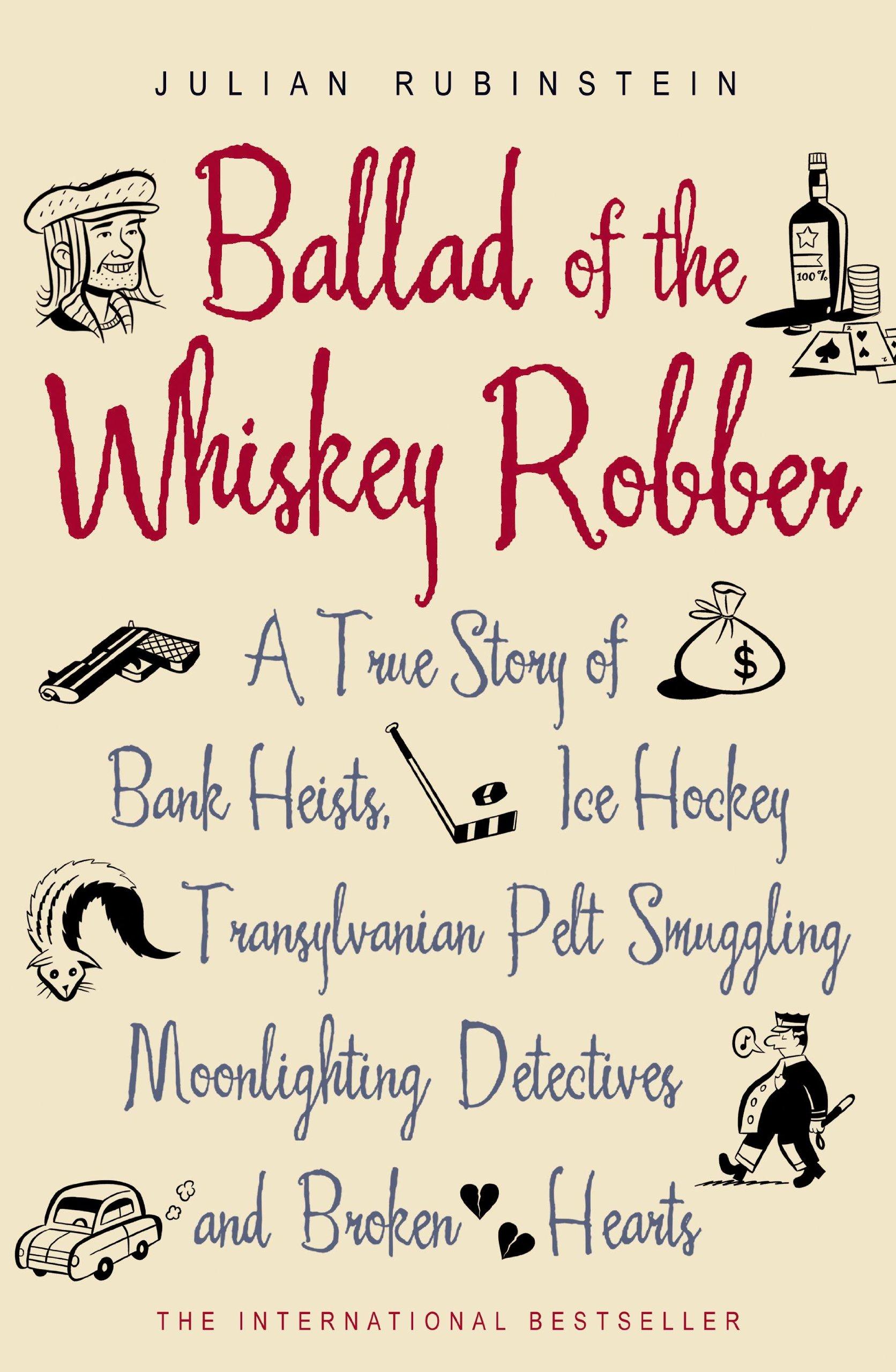Ballad Whiskey Robber Transylvanian Smuggling