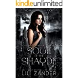 Soul of the Shayde: A Reverse Harem Paranormal Romance (The Vampires' Blood Mate Book 3)
