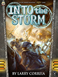 Into the Storm (The Malcontents Book 1)