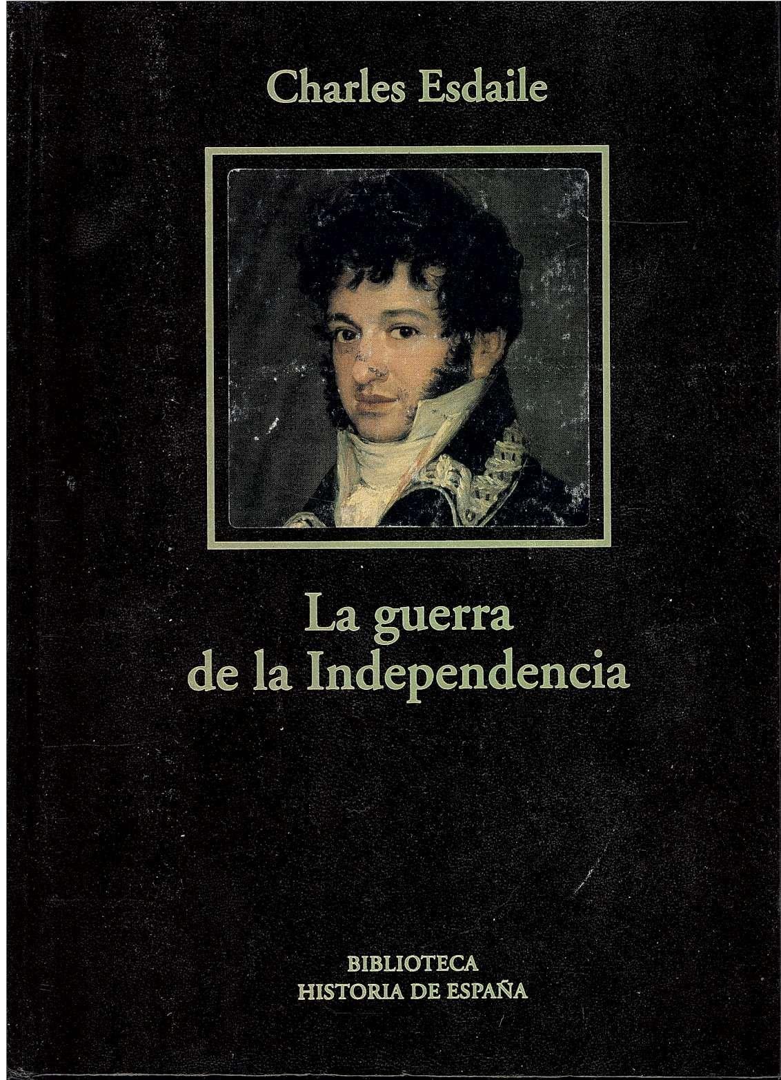 La Guerra De La Independencia. Una Nueva Historia: Amazon.es ...