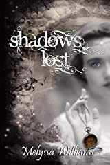 Shadows Lost: The Lost #3 Kindle Edition