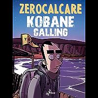 Kobane Calling (Italian Edition)