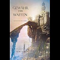 Gewähr Der Waffen (Band #8 Im Ring Der Zauberei) (German Edition)
